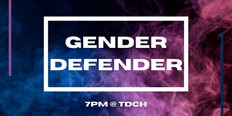 GENDER DEFENDER - Guys vs Girls Night! tickets