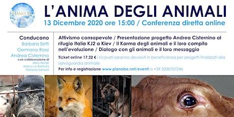 L'Anima degli Animali - 10^ Edizione biglietti