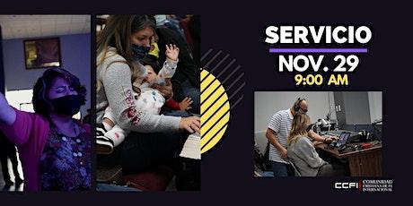 Servicio Domingo 29 de Noviembre - 9:00 am boletos