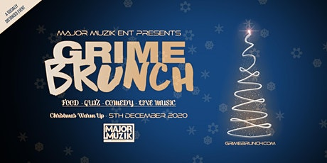 Grime Brunch (Christmas Warm Up Party) tickets