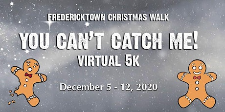 You Can't Catch Me Virtual 5k tickets