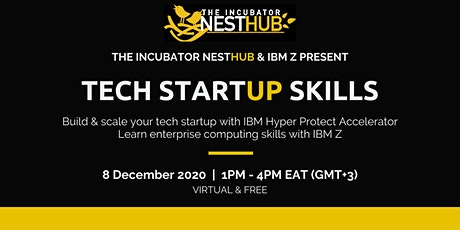 Tech Startup Skills with THE NESTHUB INCUBATOR (KENYA) tickets