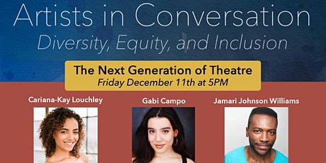 Artists In Conversation - The Next Generation In Theater tickets