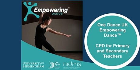 Empowering Dance CPD for Primary and Secondary Dance Teachers 2021 tickets