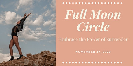 Full Moon Circle: Embrace the Power of Surrender tickets