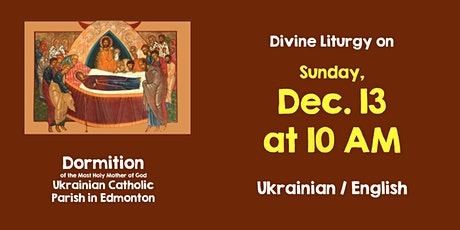 Divine Liturgy at Dormition December 13 tickets