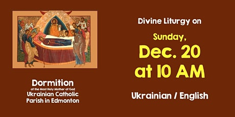 Divine Liturgy at Dormition December 20 tickets