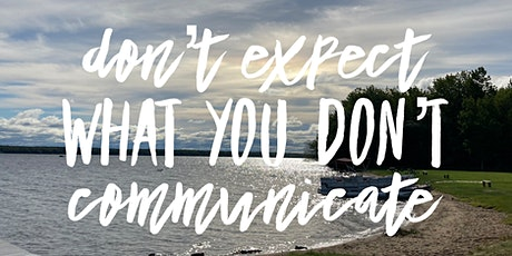Communicate As Your Most Authentic Self tickets