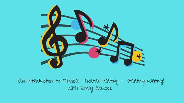 An Introduction to Musical Theatre Writing- Starting Writing! image