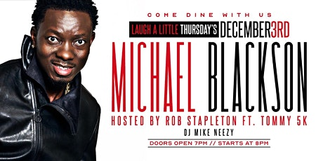 MICHAEL BLACKSON | Laugh A Little tickets
