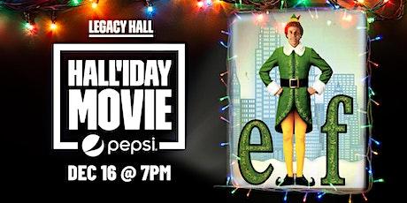 Elf Hall'iday Movie Night at Legacy Hall