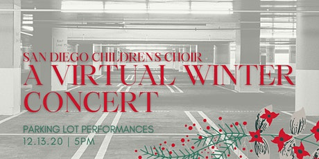 San Diego Children's Choir - A Virtual Winter Concert tickets