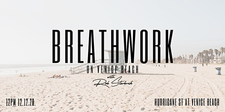 Breathwork on Venice Beach w/Rob Starbuck tickets