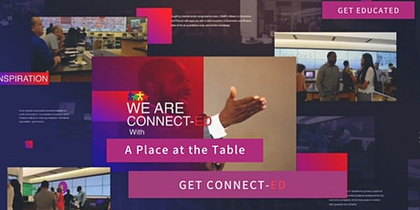 We Are Connect-ED at A Place at the Table Networking Event tickets