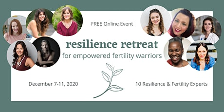 Resilience Retreat for Empowered Fertility Warriors tickets
