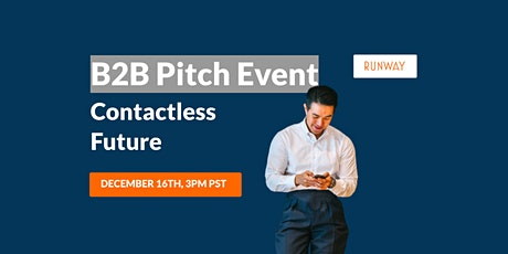 B2B Pitch Event - Contactless Future tickets