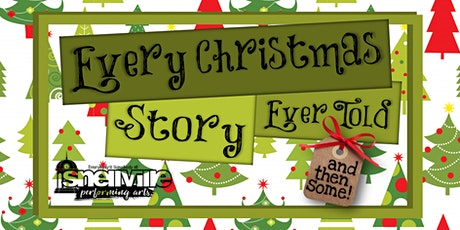 Every Christmas Story Ever Told (and then some!) tickets