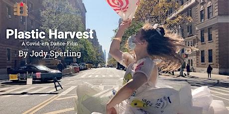 Jody Sperling's Plastic Harvest, a Covid-era Dance-Film tickets