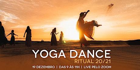 Yoga Dance - Ritual 20/21 ingressos