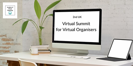 2nd UK Virtual Summit for Virtual Organisers tickets