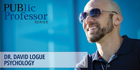 PUBlic Professor Series | Dr. David Logue tickets