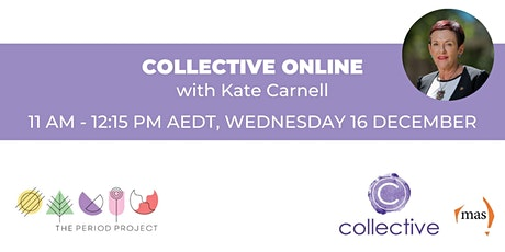 Collective Online with Kate Carnell tickets