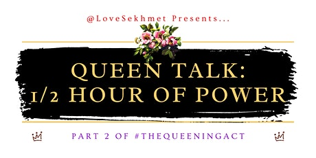 Queen Talk: Empowerment Call tickets