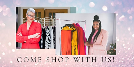 Come Shop With Us - shop in style with TWO Qualified Stylists! tickets
