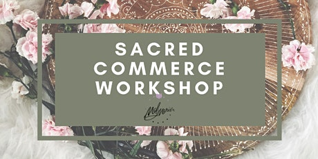The Sacred Commerce Workshop tickets