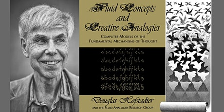 Hofstadterian Architecture: Fluid Concepts and Creative Analogies tickets