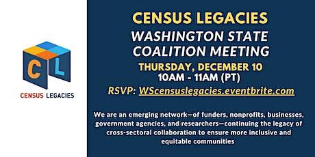 Census Legacies - Washington State Coalition Meeting tickets