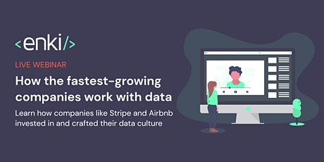 How the fastest-growing companies work with data. Learn from Stripe and co. tickets