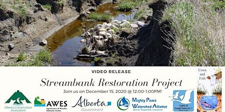 Streambank Restoration Video Release tickets