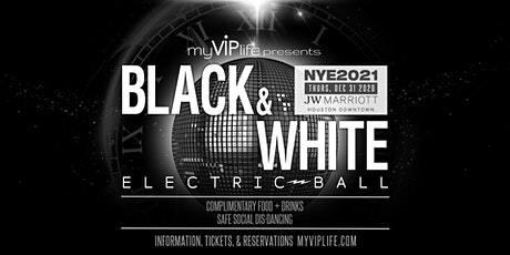 Black & White NYE  Electric Ball | New Year's Eve 2021 (Houston, TX) tickets