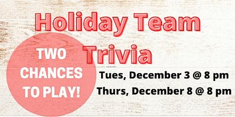 Holiday Team Trivia tickets