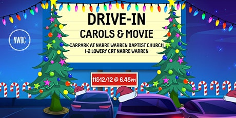 Drive In Carols and Movie Night tickets