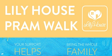 Lily House Pram Walk tickets