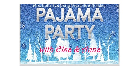 Frozen PJ Party with Elsa and Anna tickets