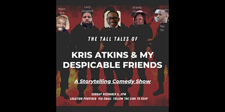 The Tall Tales of Kris Atkins and my Despicable Friends tickets