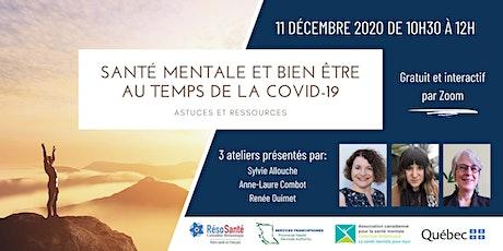 Santé mentale et bien être au temps de la COVID-19 : Astuces et ressources billets