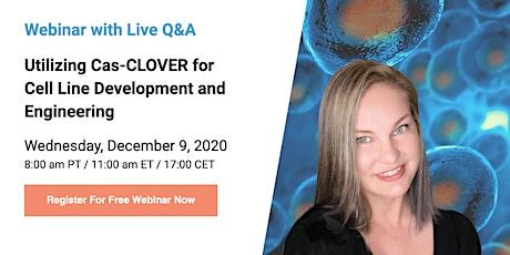 Cas-CLOVER vs CRISPR: Webinar, Live Q&A by Researcher on Novel Gene Editing tickets