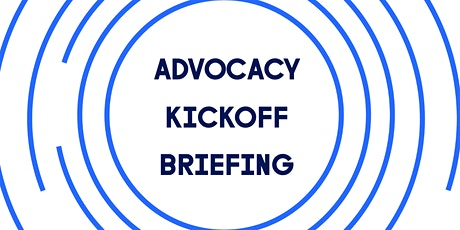 Advocacy Kickoff Briefing tickets