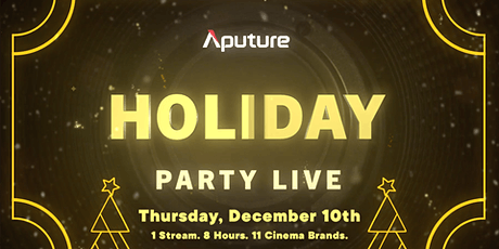 Aputure Holiday Party (Flash Sale Livestream) tickets