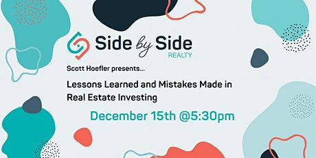 Lessons Learned and Mistakes Made in Real Estate Investing tickets