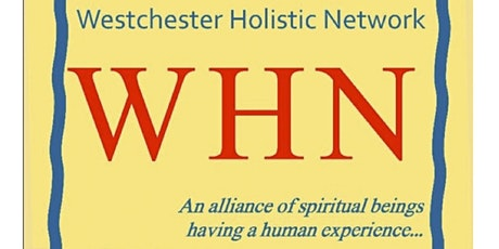 Westchester Holistic Network Meetings 2020-2022 tickets