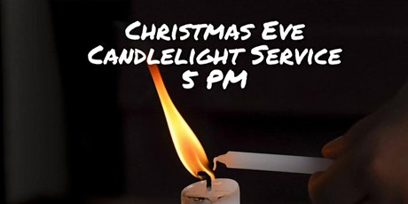 Christmas Eve Candlelight Service - 5 PM tickets