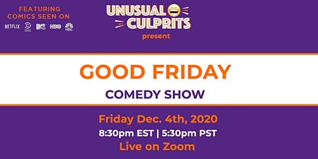 Free tickets to GOOD FRIDAY! Comedy show tickets