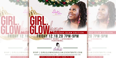 Girl, Glow Hour - Holiday Glam Edition tickets