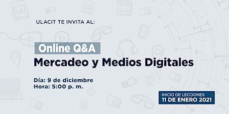 Online Q&A: Mercadeo y medios digitales tickets