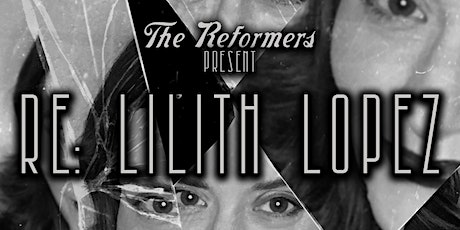 RE: Lilith Lopez tickets